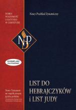 List do Hebrajczyków i list Judy  - Nowy Przekład Dynamiczny opatrzony przypisami oraz komentarzem filologiczny, historycznym i teologicznym,