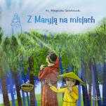 Z Maryją na misjach - , ks. Zbigniew Sobolewski