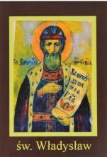 Ikona Twojego Patrona - św. Władysław - ,