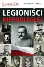 Legioniści Niepodległej - , Joanna Wieliczka-Szarkowa