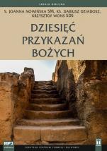 Dziesięć przykazań bożych - , s. Joanna Nowińska SM, ks. Dariusz Dziadosz, ks. Krzysztof Wons SDS