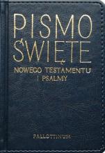 Pismo Święte Nowego Testamentu i Psalmy złocone brzegi - ,