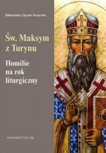 Homilie na rok liturgiczny św. Maksym z Turynu  - , św. Maksym z Turynu