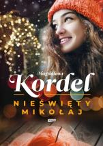 Nieświęty Mikołaj - , Magdalena Kordel