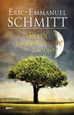 Felix i niewidzialne źródło - , Eric-Emmanuel Schmitt