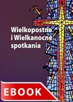 Wielkopostne i Wielkanocne spotkania - , Robert Więcek SJ
