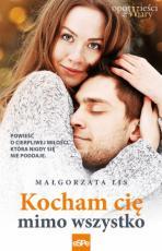 Kocham cię mimo wszystko - , Małgorzata Lis