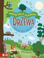 Drzewa Niezwykła planeta - Poznawaj, twórz, odkrywaj!, Kevin Warwick, Pau Morgan