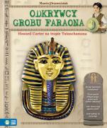 Odkrywcy grobu faraona - Howard Carter na tropie Tutanchamona, Marcin Przewoźniak