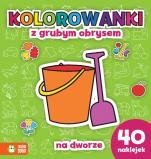 Na dworze Kolorowanki z grubym obrysem  - Kolorowanki z grubym obrysem, Agnieszka Sobich, Artur Janicki