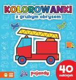 Pojazdy Kolorowanki z grubym obrysem - Kolorowanki z grubym obrysem, Agnieszka Sobich, Artur Janicki