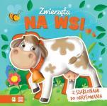 Zwierzęta na wsi - Z szablonami do odrysowania, Ilona Brydak