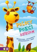 Polscy poeci dzieciom - Brzechwa, Jachowicz, Konopnicka i inni, Marcin Południak