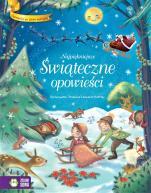 Najpiękniejsze Świąteczne opowieści - Opowieści ze złotą wstążką, oprac. Stefania Leonardi Hartley