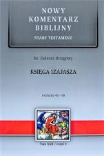 Księga Izajasza cz. III Tom XXII / Rozdziały 40-66 - Stary Testament, Tom XXII / Rozdziały 40-66, ks. Tadeusz Brzegowy