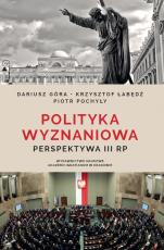 Polityka wyznaniowa - Perspektywa III RP, Dariusz Góra, Krzysztof Łabędź, Piotr Pochyły