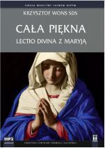 Cała piękna lLectio divina z Maryją mp3 - Lectio divina z Maryją, Krzysztof Wons SDS