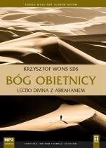 Bóg obietnicy Lectio divina z Abrahamem - Lectio divina z Abrahamem, Krzysztof Wons SDS