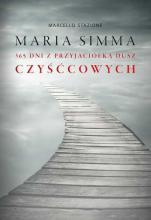Maria Simma. 365 dni z przyjaciółką dusz czyśćcowych - , ks. Marcello Stanzione