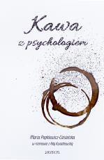 Kawa z psychologiem - Maria Popkiewicz-Ciesielska w rozmowie z Adą Kwiatkowską, Maria Popkiewicz-Ciesielska, Ada Kwiatkowska
