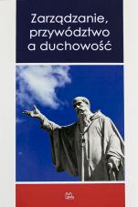 Zarządzanie, przywództwo a duchowość - , red. Ryszard Kołodziej