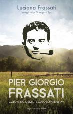Pier Giorgio Frassati - Człowiek ośmiu Błogosławieństw, Luciana Frassati