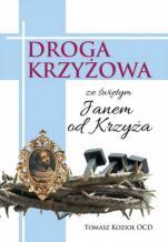 Droga krzyżowa ze Świętym Janem od Krzyża - , Tomasz Kozioł OCD