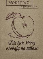 Dla tych, którzy czekają na miłość - , red. Dorota Mazur