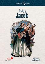 Święty Jacek Skuteczni święci  - , Zbigniew Borkowski