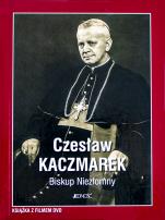 Czesław kaczmarek Biskup niezłomny  - Biskup Niezłomny, oprac. ks. Tomasz Gocel