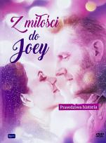 Z miłości do Joey  - Prawdziwa historia ,