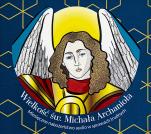 Wielkość świętego Michała Archanioła CD - Miesięczne nabożeństwo w sprawach trudnych, czyta Maria Łączkowska
