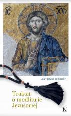 Traktat o modlitwie Jezusowej - , Jerzy Szyran OFMConv