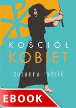 Kościół kobiet - , Zuzanna Radzik