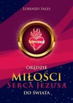 Orędzie miłości Serca Jezusa do świata  - Duchowa droga s. Konsolaty Betrone, Lorenzo Sales