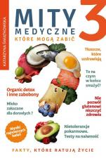 Mity medyczne, które mogą zabić 3 - , Katarzyna Świątkowska