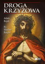 Droga krzyżowa album - , Adam Bujak, ks. Wacław Buryła