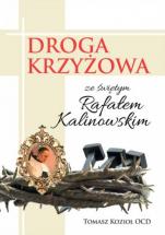 Droga krzyżowa ze św. Rafałem Kalinowskim - , Tomasz Kozioł OCD