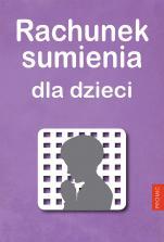 Rachunek sumienia dla dzieci / Promic - , oprac. Stanisław Drozdowski MIC