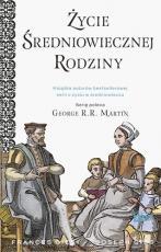 Życie średniowiecznej rodziny - , Frances Gies, Joseph Gies