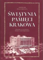 Świątynia pamięci Krakowa - , Zdzisław Żygulski Jun., red. nauk. Teresa Grzybowska
