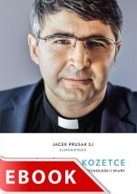 Kościół na kozetce - Rozmowy o niełatwej relacji psychologii i wiary, Jacek Prusak SJ, Sławomir Rusin
