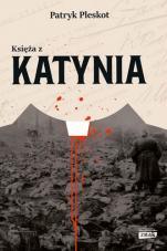 Księża z Katynia - , Patryk Pleskot