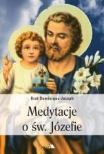 Medytacje o św. Józefie - , Brat Dominique-Joseph