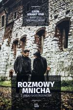 Rozmowy mnicha z (pra) siostrzeńcem - , Leon Knabit OSB, Bartosz Michałowski