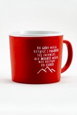 Kubek - Bo góry mogą ustąpić czerwony - ,