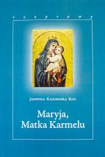 Maryja, Matka Karmelu - Rozprawy, Jadwiga Kazimiera Kos