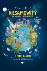 Niesamowity - Jak wspaniały jest nasz Bóg  - 100 opowiadań o Bogu i nauce, Louie Giglio, Tama Fortner
