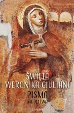 Święta Weronika Giuliani Pisma, modlitwa - Pisma, modlitwa, Praca zbiorowa