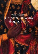 Częstochowska Hodegetria - , Wojciech Kurpik